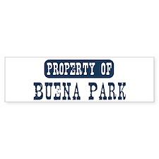 Property of Buena Park Bumper Bumper Sticker