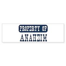 Property of Anaheim Bumper Bumper Sticker
