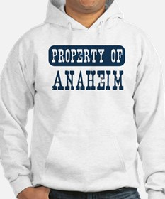 Property of Anaheim Hoodie