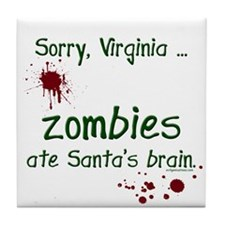 Zombies ate santa's brain Tile Coaster