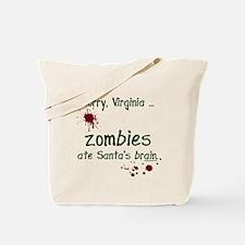 Zombies ate santa's brain Tote Bag