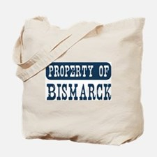 Property of Bismarck Tote Bag