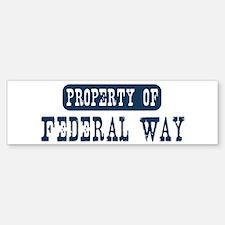 Property of Federal Way Bumper Bumper Bumper Sticker