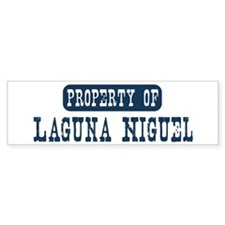 Property of Laguna Niguel Bumper Bumper Sticker