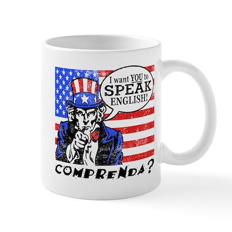 I Want You to Speak English Mug