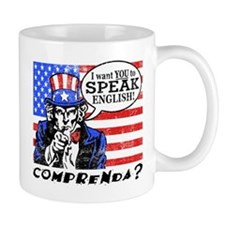 I Want You to Speak English Mug