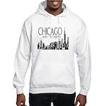 Chicago My Town Hooded Sweatshirt