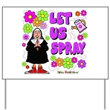 Let Us Spray Yard Sign