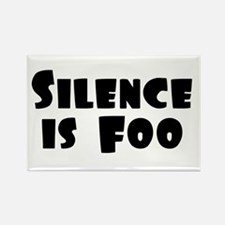 SILENCE IS FOO Rectangle Refrigerator Magnet