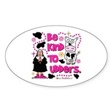 Be Kind to Udders Oval Sticker (10 pk)