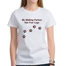 Walking Partner Has Four Legs Tee