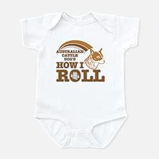 australian cattle dog's how I roll Infant Bodysuit