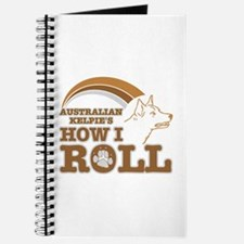 australian kelpie's how I roll Journal