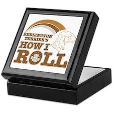 bedlington terrier's how I roll Keepsake Box