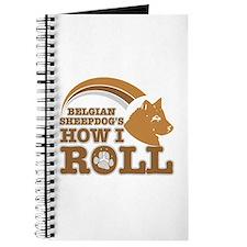 belgian sheepdog's how I roll Journal