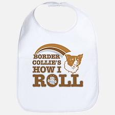 border collie's how I roll Bib