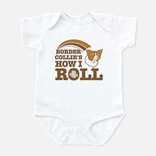 border collie's how I roll Infant Bodysuit