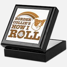 border collie's how I roll Keepsake Box
