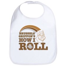 brussels griffon's how I roll Bib