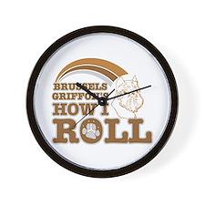 brussels griffon's how I roll Wall Clock