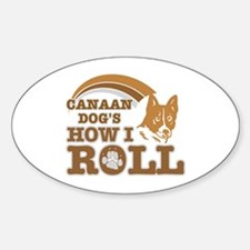 canaan dog's how I roll Oval Decal