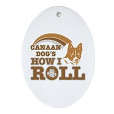 canaan dog's how I roll Oval Ornament