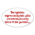 Child's Opinion Oval Sticker
