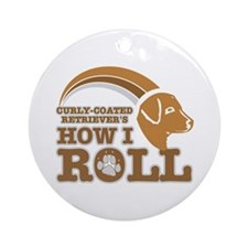 curly-coated retriever's how I roll Ornament (Roun