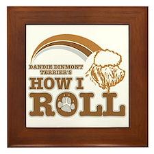 dandie dinmont terrier's how I roll Framed Tile