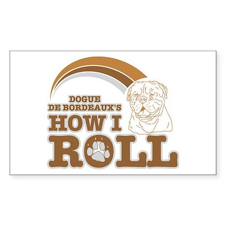 dogue de bordeaux's how I roll Rectangle Sticker