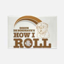 dogue de bordeaux's how I roll Rectangle Magnet (1