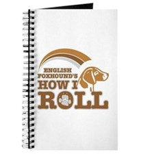 english foxhound's how I roll Journal