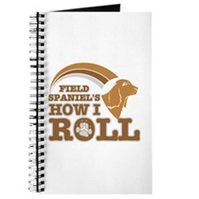 field spaniel's how I roll Journal