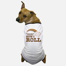 glen of imaal terrier's how I roll Dog T-Shirt