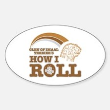 glen of imaal terrier's how I roll Oval Decal