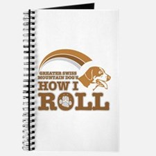 greater swiss mountain dog's how I roll Journal