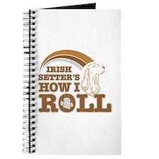 irish setter's how I roll Journal