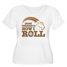 irish terrier's how I roll T-Shirt