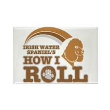 irish water spaniel's how I roll Rectangle Magnet