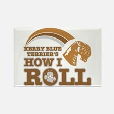 kerry blue terrier's how I roll Rectangle Magnet