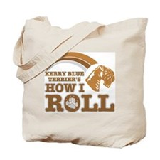 kerry blue terrier's how I roll Tote Bag