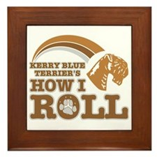 kerry blue terrier's how I roll Framed Tile