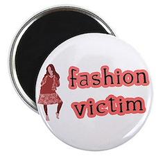 Fashion Victim Magnet