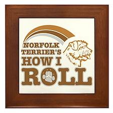 norfolk terrier's how I roll Framed Tile