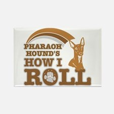 pharaoh hound's how I roll Rectangle Magnet