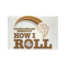 polish lowland sheepdog's how I roll Rectangle Mag