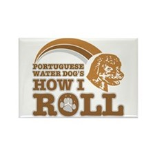 portuguese water dog's how I roll Rectangle Magnet