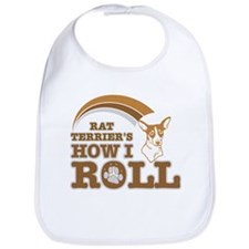 rat terrier's how I roll Bib