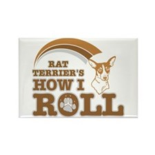 rat terrier's how I roll Rectangle Magnet