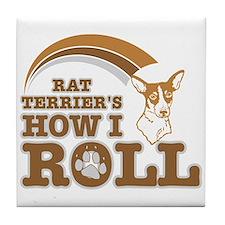 rat terrier's how I roll Tile Coaster